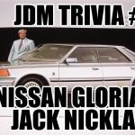 JDM Trivia #3: Nissan Gloria Jack Nicklaus edition