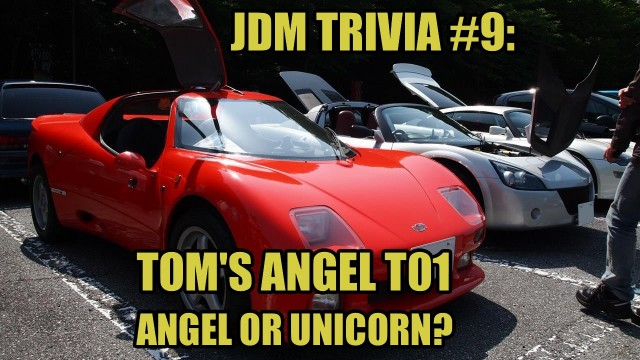 JDM Trivia #9: TOM'S Angel T01