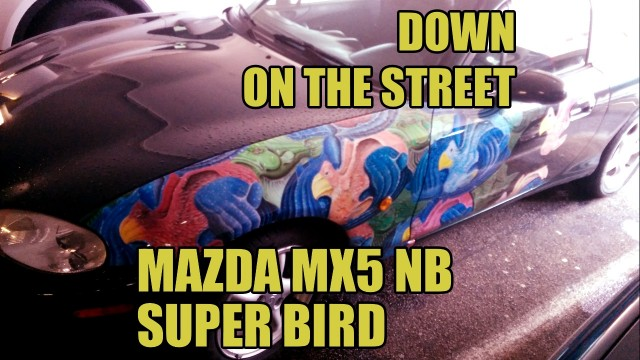 Down on the street: Mazda MX5 NA Super Bird