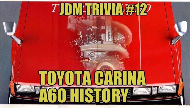 Toyota Carina A60 history [JDM Trivia]